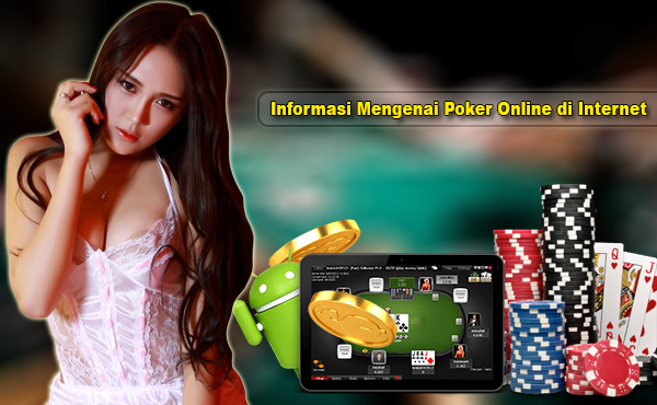 Informasi Mengenai Poker Online di Internet